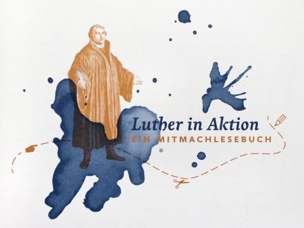 Luther in Aktion · Illustration